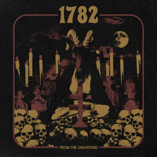 1782 - From the Graveyard (2021)