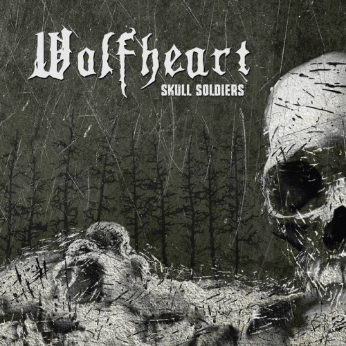 Wolfheart - Skull Soldiers (2021)