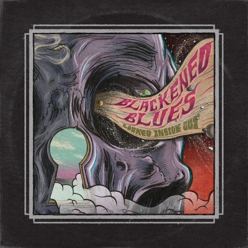 Blackened Blues - Locked Inside Out (2021)