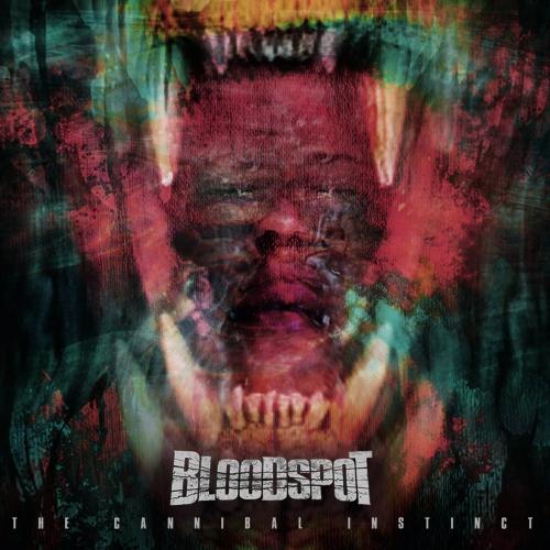 BLOODSPOT - The Cannibal Instinct (2021)