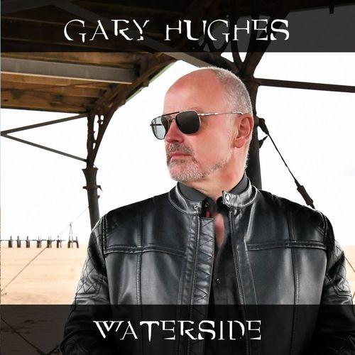 Gary Hughes - Waterside (2021)