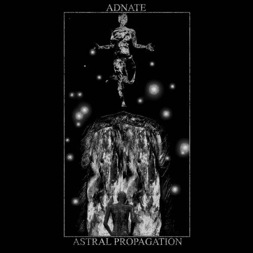 Adnate - Astral Propagation (2021)