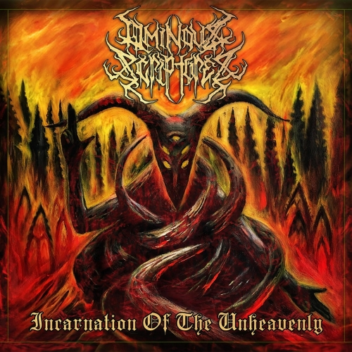 Ominous Scriptures - Incarnation of the Unheavenly (Reissue) (2021)