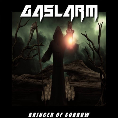 Gaslarm - Bringer of Sorrow (2021)