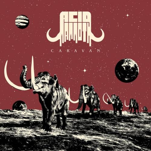 Acid Mammoth - Caravan (2021)