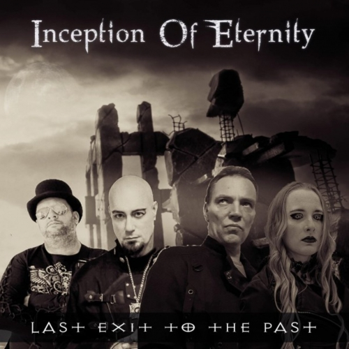 Inception Of Eternity - Last Exit to the Past (2021)