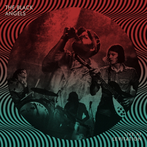 The Black Angels - Live at Levitation (2021)