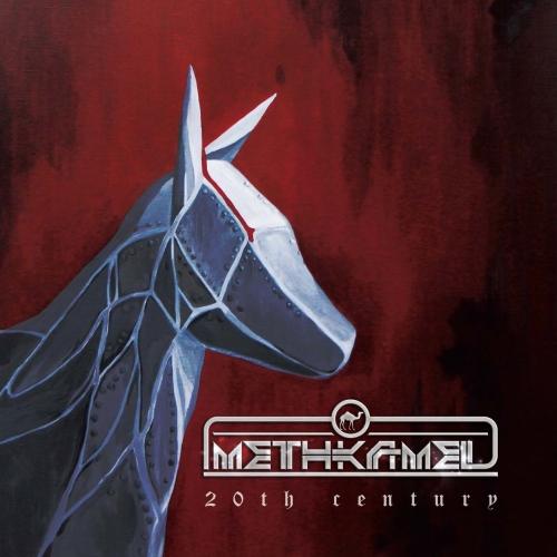 Methkamel - 20th Century (2021)
