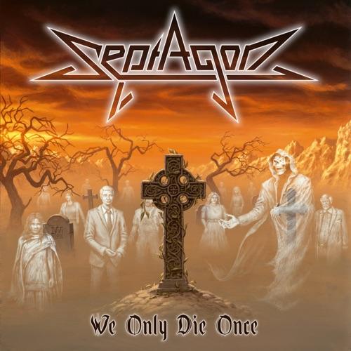 Septagon - We Only Die Once (2021)