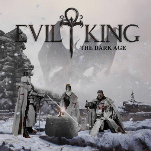 Evil King - The Dark Age (2021)