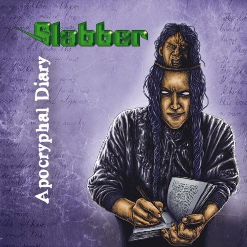 Slabber - Apocryphal Diary (2021)