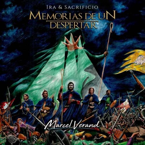 Marcel Verand - Memorias de un Despertar: Ira & Sacrificio (2021)