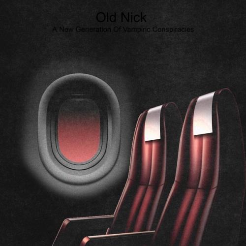 Old Nick - A New Generation of Vampiric Conspiracies (2021)