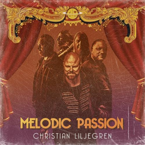 Christian Liljegren (Narnia) - Melodic Passion (2021)