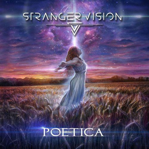 Stranger Vision - Poetica (2021)