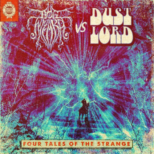 Bog Wizard / Dust Lord- Four Tales of the Strange (2021)