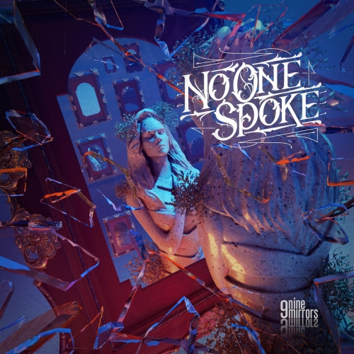 No One Spoke - Nine Mirrors (2021)
