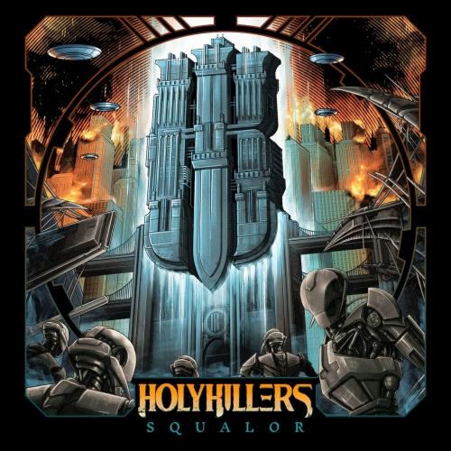 Holykillers - SQUALOR (2021)
