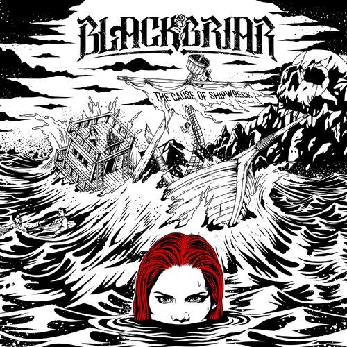 Blackbriar - The Cause of Shipwreck (2021)