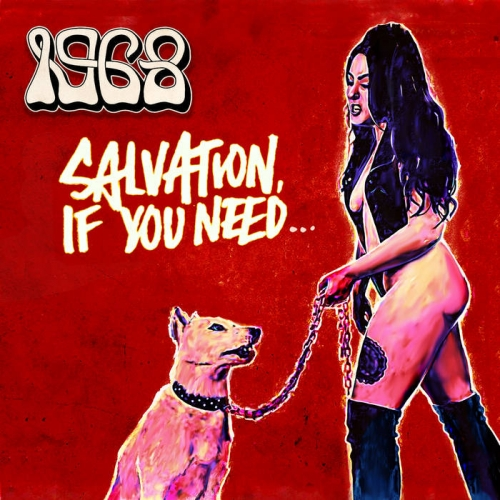1968 - Salvation If You Need (2021)
