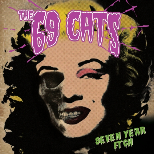 The 69 Cats - Seven Year Itch (2021)