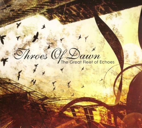 Throes Of Dawn - Тhе Grеаt Flееt Оf Есhоеs (2010)