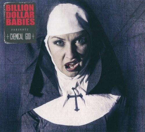 Billion Dollar Babies - Сhеmiсаl Gоd (2016)