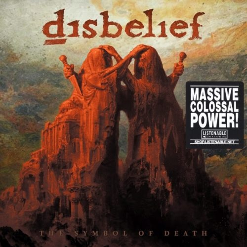 Disbelief - Тhе Sуmbоl Оf Dеаth (2017)