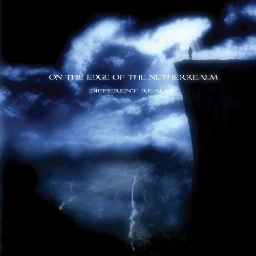 On The Edge Of The NetherRealm - Different Realms (2010)