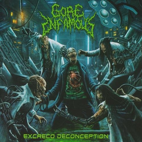 Gore Infamous - Excaeco Deconception (2021)