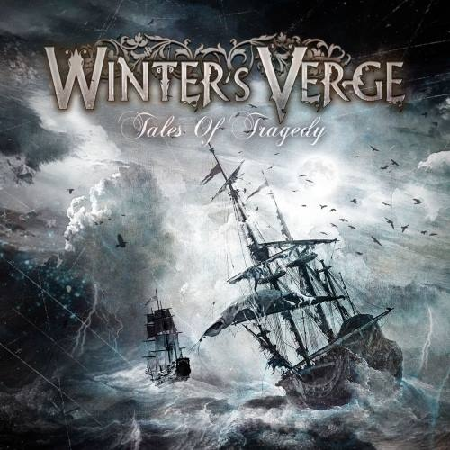 Winter's Verge - Таlеs Оf Тrаgеdу (2010)