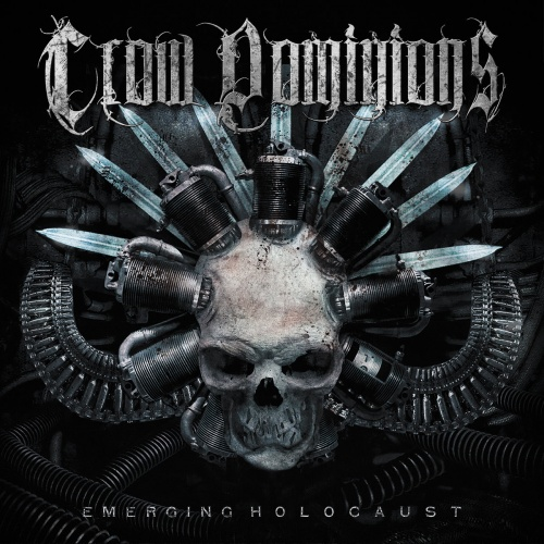 Crow Dominions - Emerging Holocaust (2021)