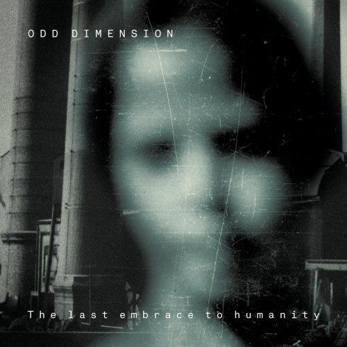 Odd Dimension - Тhе Lаst Еmbrасе То Нumаnitу (2013)