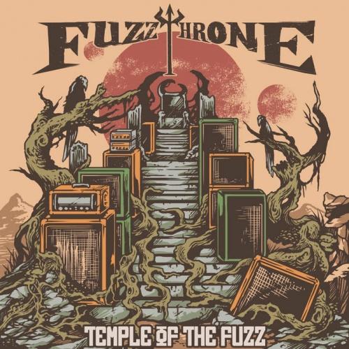Fuzzthrone - Temple Of The Fuzz (2021)