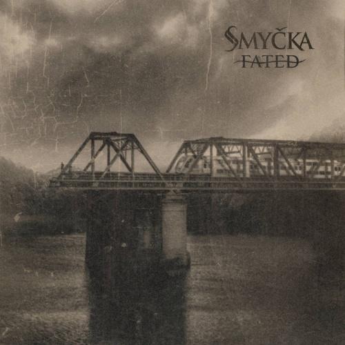 Smyčka - Fated (2021)