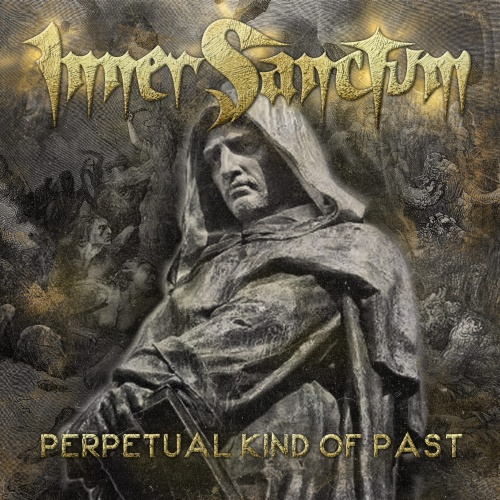 Inner Sanctum - Perpetual Kind of Past (2021)