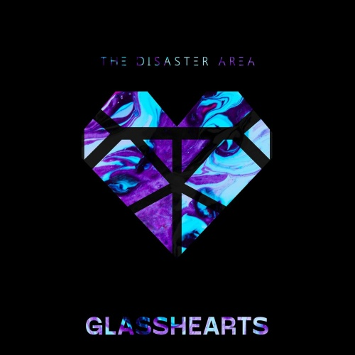 The Disaster Area - Glasshearts (2021)
