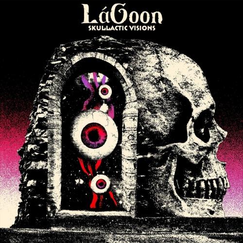 Lagoon - Skullactic Visions (2021)