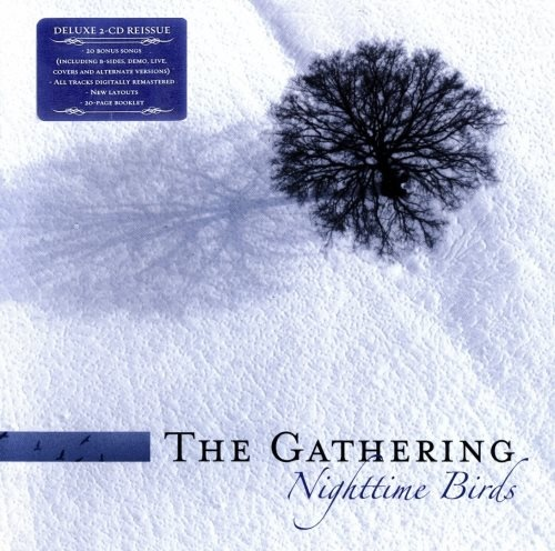 The Gathering - Nightimе Вirds [2СD] (1997) [2007]