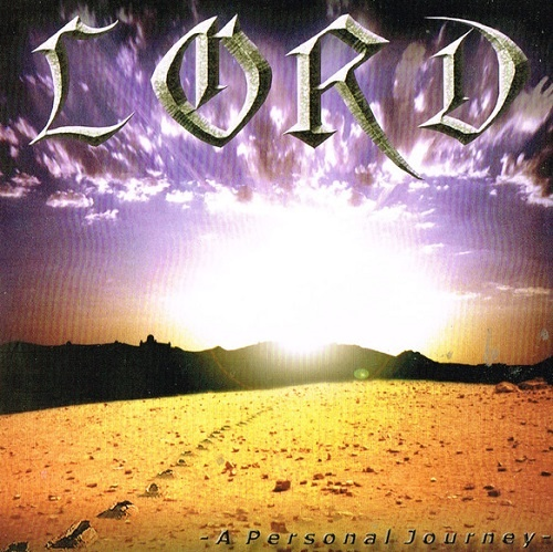 Lord - A Personal Journey (Special Edition) (2005)
