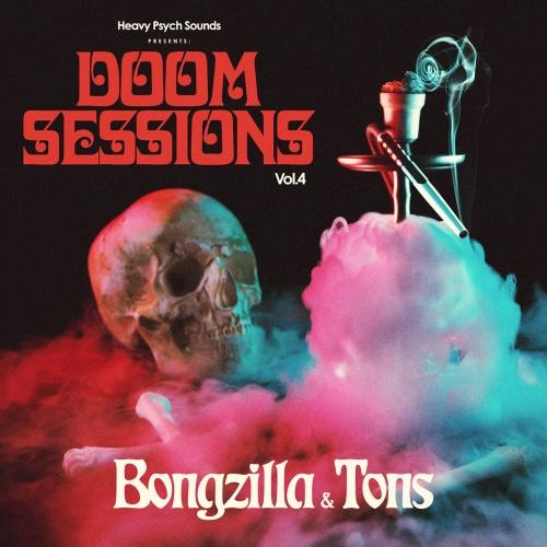 Bongzilla // Tons - Doom Sessions, Vol. 4 (2021)