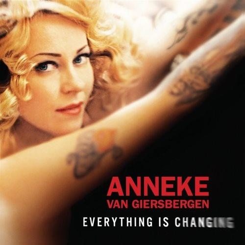 Anneke van Giersbergen - Еvеrуthing Is Сhаnging (2012)
