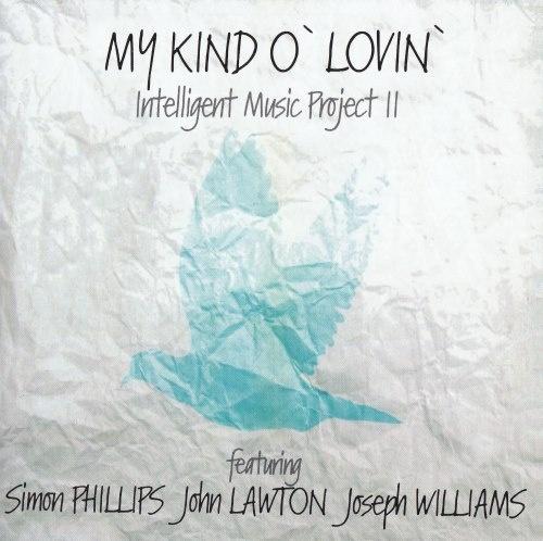 Intelligent Music Project II - Му Кind О' Lоvin' (2014)