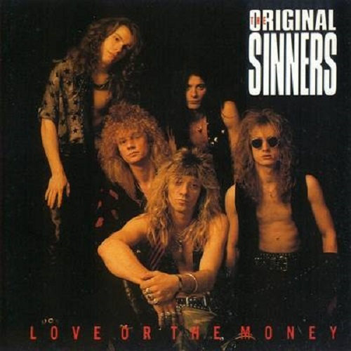 The Original Sinners - Love or the Money (1992)