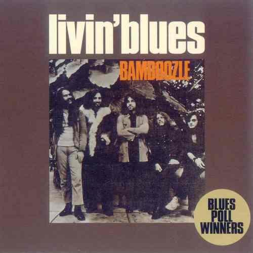 Livin' Blues - Bamboozle [Reissue 1993] (1972)