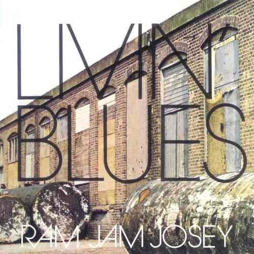 Livin' Blues - Ram Jam Josey [Reissue 1997] (1973)