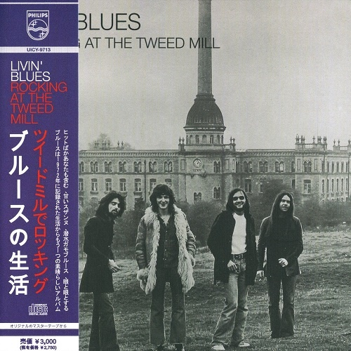 Livin' Blues - Rocking At The Tweed Mill (Japan Edition) (2011)