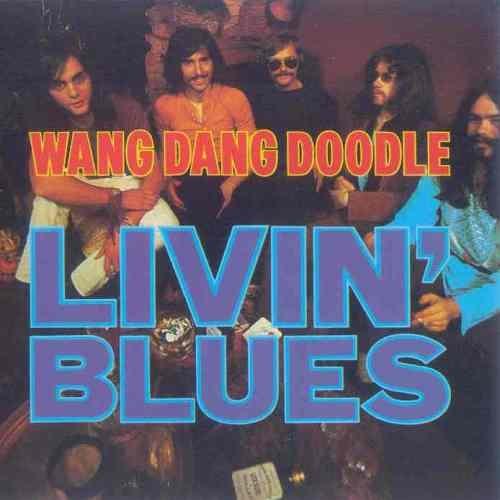 Livin' Blues - Wang Dang Doodle [Reissue 1990] (1970)