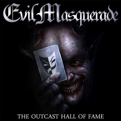 Evil Masquerade - Тhе Outсаst Наll Оf Fаmе (2016)