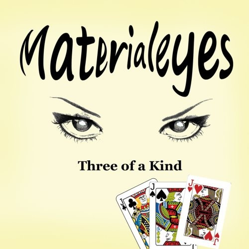 MaterialEyes - Three Of A Kind (2021)